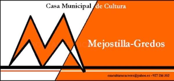 "Casa Municipal de Cultura ""Mejostilla-Gredos"""