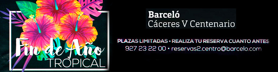 Fin de año Tropical Hotel Barceló Cáceres