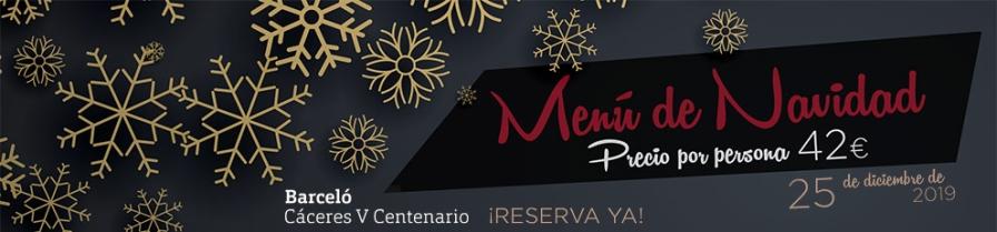 Barceló Cena de Navidad 25 de diciembre