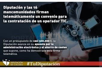 La Diputación y las 16 mancomunidades firman un convenio para la contratación de un operador TIC.