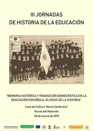 """Presentación de las III Jornadas sobre Historia de la Educación """"Memoria histórica y transición democrática en la educación española."""
