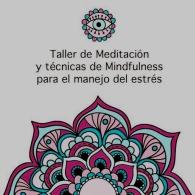 TALLER DE MEDITACIóN Y TéCNICAS DE MINDFULNESS