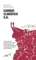 """PRESENTACIóN DEL LIBRO DE SANTIAGO ÁLVAREZ CANTALAPIEDRA """"CAMBIO CLIMáTICO, S.A."""""""