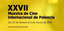 XXVII MUESTRA INTERNACIONAL DE CINE DE PALENCIA: