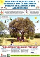LA RUTA NATURAL, CULTURAL Y TURÍSTICA POR LA BIBLIOTECA PÚBLICA DE PALENCIA Y SUS ALREDEDORES.