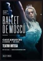 BALLET DE MOSCÚ – CASCANUECES