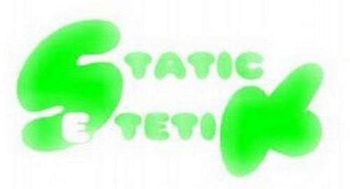 Static Estetik
