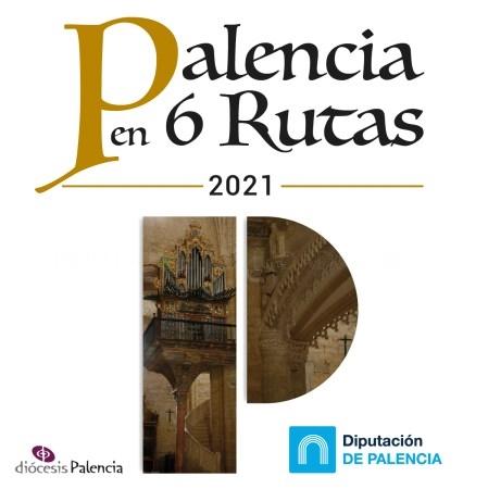 """Diputación vuelve a apostar por """"Palencia en seis rutas"""", visitas guiadas gratuitas a los templos más representativos de la provincia"""