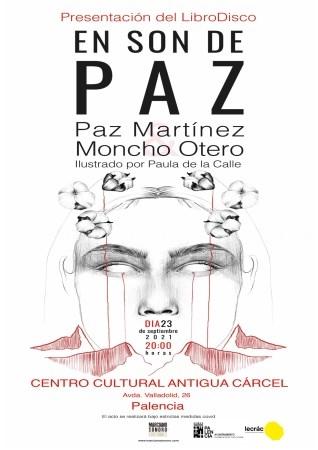 """El cantautor Moncho Otero y la autora Paz Martínez presentan """"En son de paz"""", un libro disco que mezcla música y poesía"""