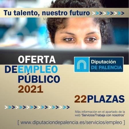 LaDiputación de Palenciaapruebasuoferta de empleo públicode 2021,integrada porveintidósplazas