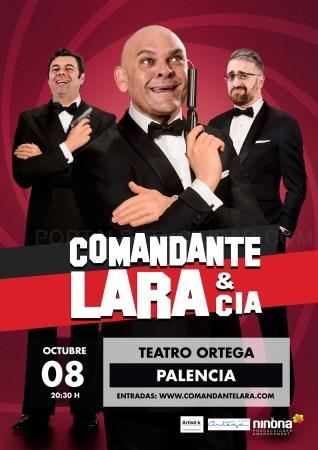 El Comandante Lara aterriza este viernes en el Teatro Ortega