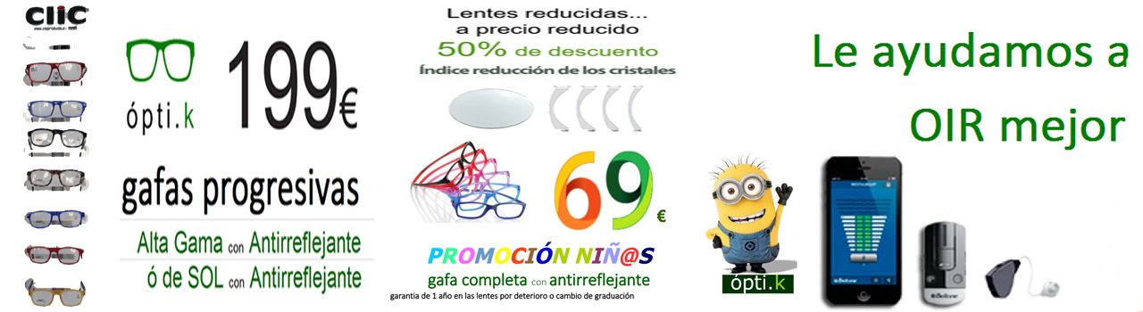 OPTICAS, CENTROS OPTICOS, GAFAS, LENTES, LENTILLAS, LENTES DE CONTACTO, GAFAS DE SOL