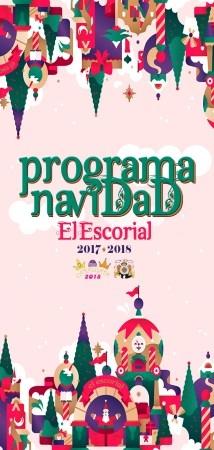 PROGRAMA NAVIDEñO EL ESCORIAL 2017