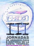 III Jornadas de Arqueología e Historia de la Costa Tropical.