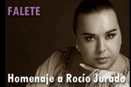FALETE, Homenaje a Rocío Jurado