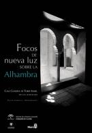 'Focos de nueva luz sobre la Alhambra'