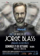 LA MAGIA DE JORGE BLASS – 'NUEVAS ILUSIONES' – MOTRIL