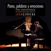 Piano, Palabras y Emociones - JUAN CERVERA