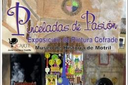"""EXPOSICIÓN DE PINTURA COFRADE """"PINCELADAS DE PASIÓN"""""""