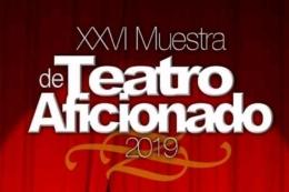 """XXVI MUESTRA DE TEATRO AFICIONADO 2019 """"INGENIO"""" EL GRAN ENREDO"""