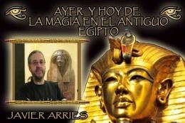 AYER Y HOY DE LA MAGIA EN EL ANTIGUO EGIPTO