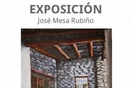 EXPOSICIÓN JOSÉ MESA RUBIÑO