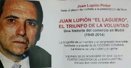 """Juan Lupión """"El Laguero"""", El triunfo de la voluntad"""
