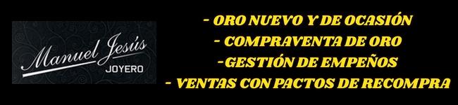 Manuel Jesús Joyero en Motril (Granada): Joyerías en Motril, Compro oro en Motril, Compro plata en Motril, Gestión de empeños, Ventas con pactos de re