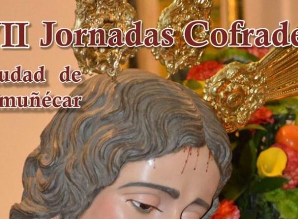"""ESTE VIERNES ARRANCAN EN LA CASA DE LA CULTURA LAS VII JORNADAS COFRADES CIUDAD DE ALMUñéCAR"""""""