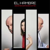 'EL HAMBRE', JUANMA LARA Y ROBERTA PASQUINUCCI