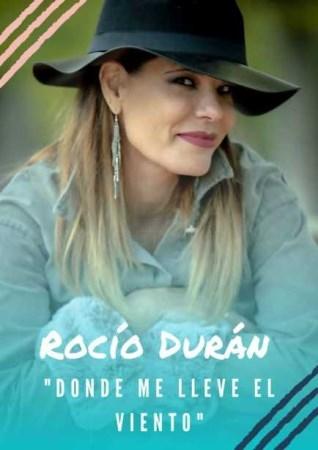 Rocío Durán. Donde me lleve el viento