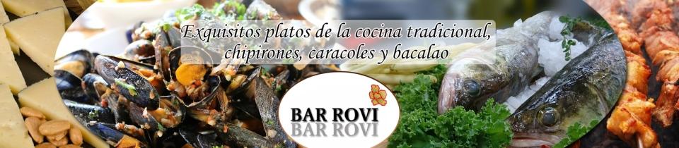 BAR ROVI-TAPAS CASERAS