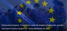 XII Jornadas Europeas centradas en el crecimiento, la energía y la inmigración