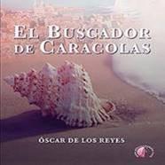 Óscar de los Reyes 'El buscador de caracolas' Presentación del libro