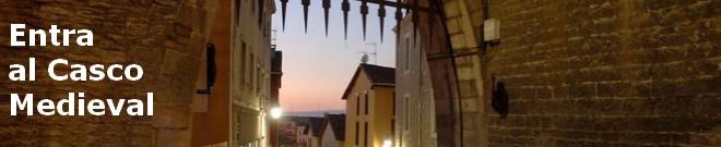 Entra al Casco Medieval