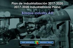 El Gobierno vasco aprueba un nuevo Plan de Industrialización
