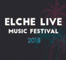 Elche Live Music Festival 2018