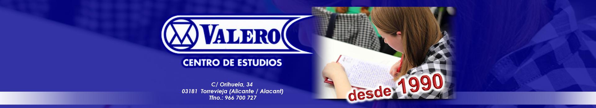 Valero Centro de Estudios, ACADEMIAS EN TORREVIEJA, academia de estudios