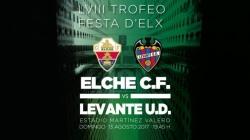 Elche-Levante: partidazo y derbi para el LVIII Trofeo Festa d'Elx