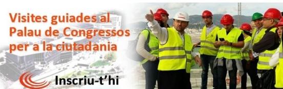 VISITAS GUIADAS AL PALAU DE CONGRESOS