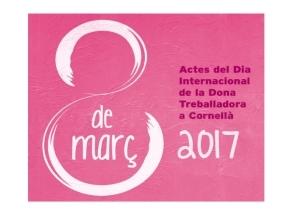Cartell 2017 Dia Internacional de la Dona Treballadora