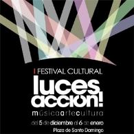 Festival. I Festival Cultural Navideño 'Luces, Acción!'