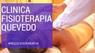 Clínica Quevedo. Clínica de Fisioterapia en Murcia. Fisioterapeutas en Murcia