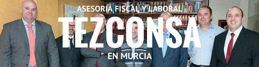 TEZCONSA. Asesoría Fiscal en Murcia Capital