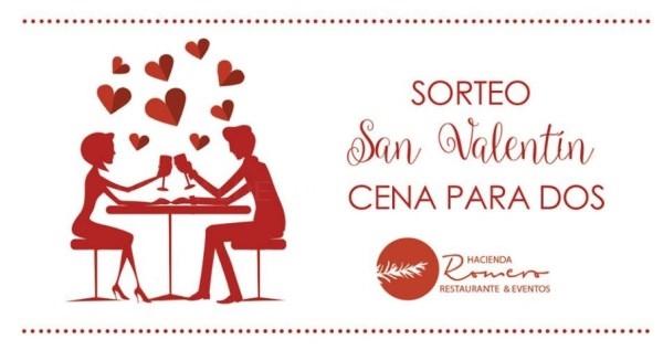 Sorteo San Valentín Cena para dos en Hacienda Romero