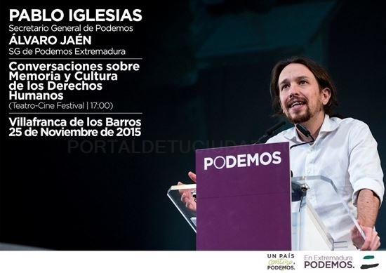 Pablo Iglesias participa este miércoles en un acto público en Villafranca de los Barros