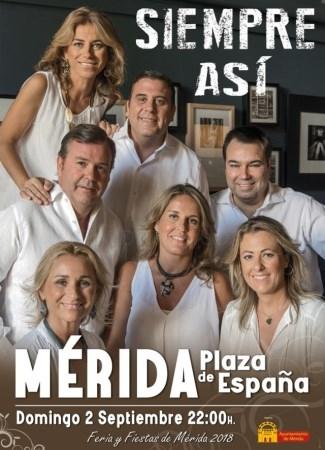 """El grupo """"Siempre así"""" actuará en la Plaza de España en la noche del 2 de septiembre."""