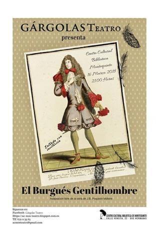 OBRA TEATRAL. 'EL BURGUéS GENTILHOMBRE' – A. C. GáRGOLAS TEATRO