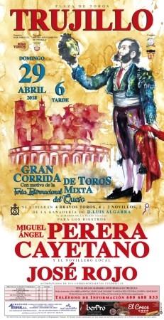 Perera, Cayetano y el novillero local José Rojo el 29 de abril en Trujillo.