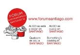 EL FóRUM GASTRONóMICO SANTIAGO 2012 RECIBE EL APOYO DE LAS ASOCIACIONES DE RESTAURACIóN Y ENOGASTRONóMICAS GALLEGAS